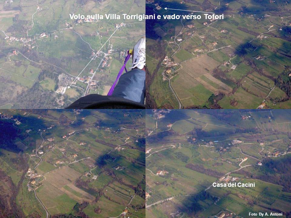 Volo sulla Villa Torrigiani e vado verso Tofori Casa del Cacini Foto By A. Antoni