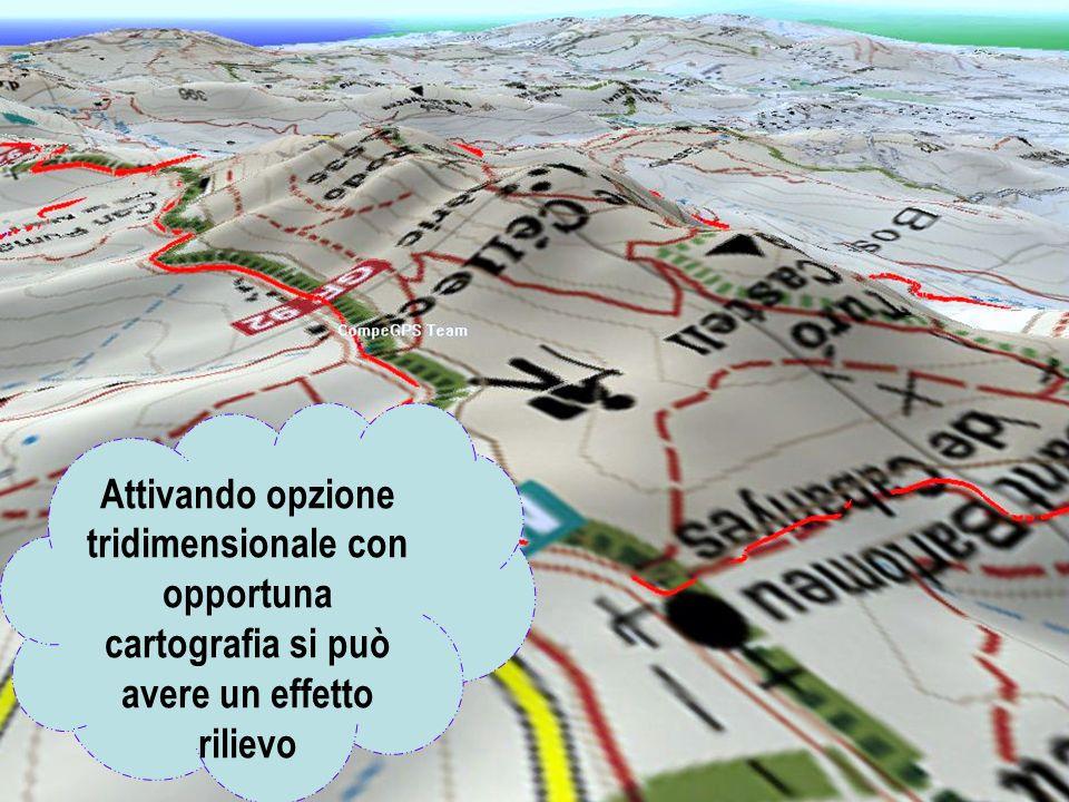 Attivando opzione tridimensionale con opportuna cartografia si può avere un effetto rilievo