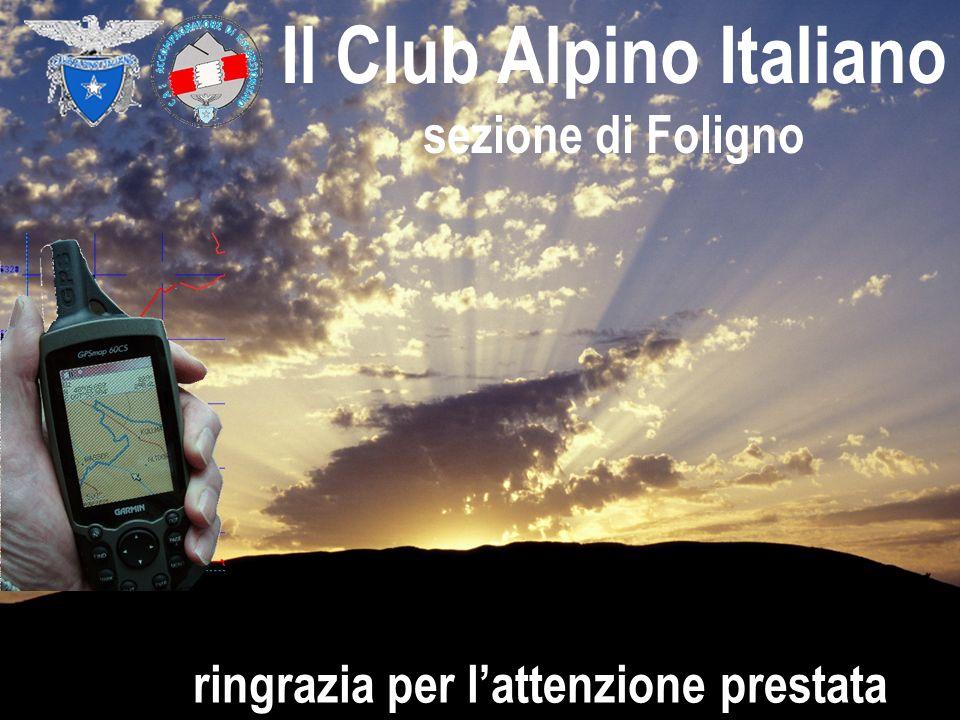 Il Club Alpino Italiano sezione di Foligno ringrazia per lattenzione prestata