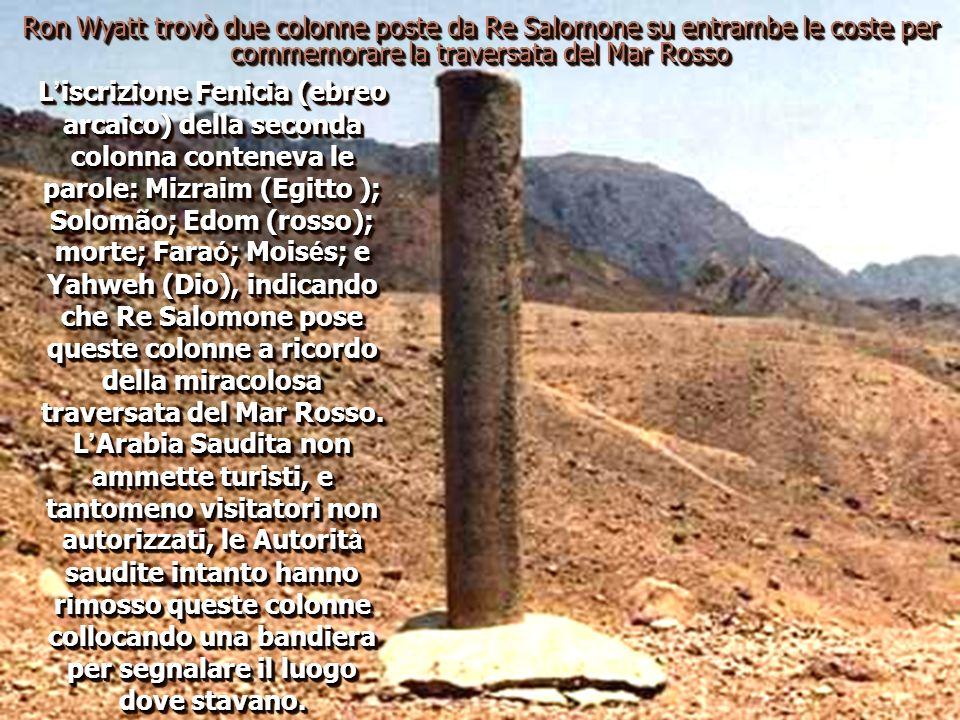Colonna commemorativa di Salomone. Quando Ron Wyatt visitò per la prima volta Nuweiba nel 1978, incontrò una colonna in stile Fenicio accostata all ac