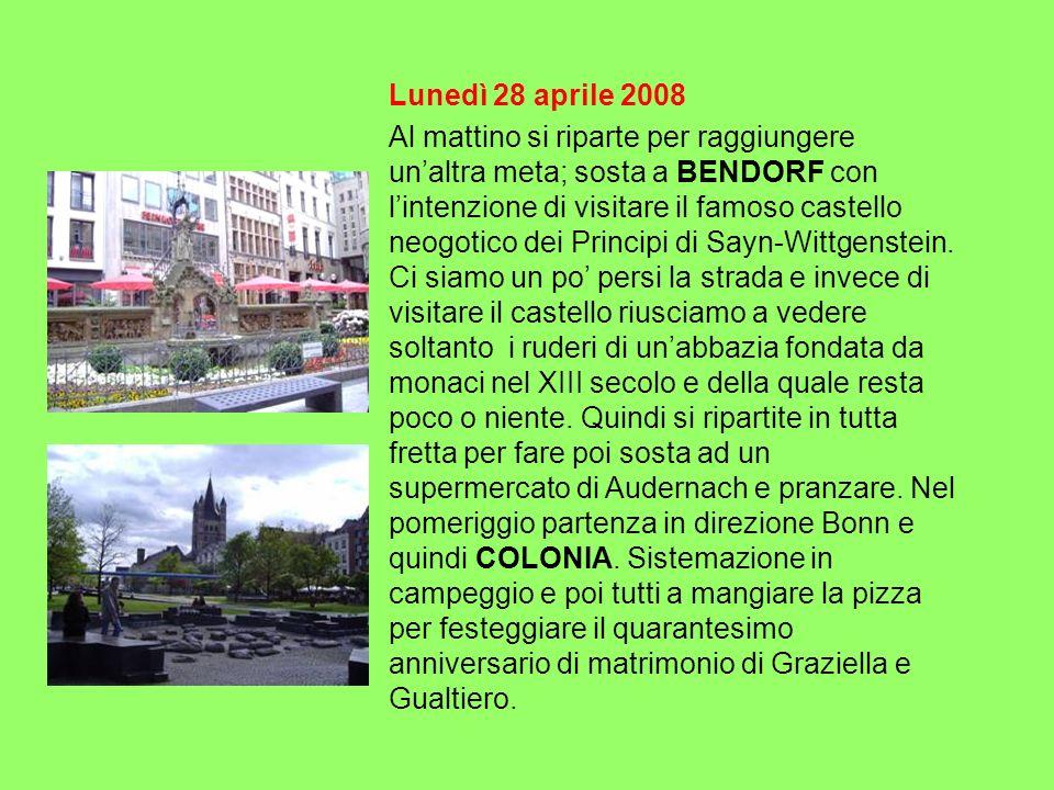 Lunedì 28 aprile 2008 Al mattino si riparte per raggiungere unaltra meta; sosta a BENDORF con lintenzione di visitare il famoso castello neogotico dei