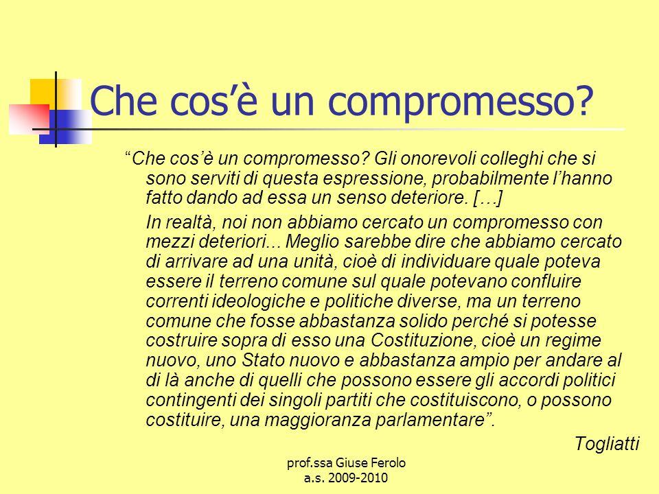 prof.ssa Giuse Ferolo a.s.2009-2010 Che cosè un compromesso.