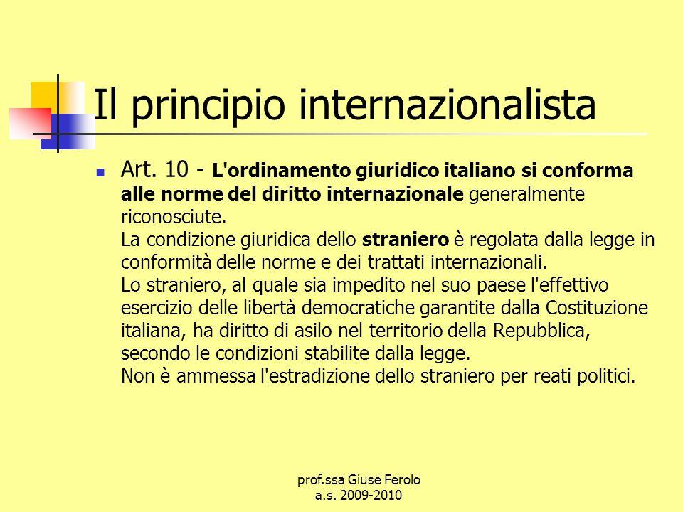 prof.ssa Giuse Ferolo a.s.2009-2010 Il principio internazionalista Art.