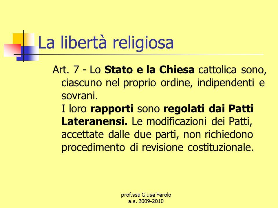 prof.ssa Giuse Ferolo a.s.2009-2010 La libertà religiosa Art.