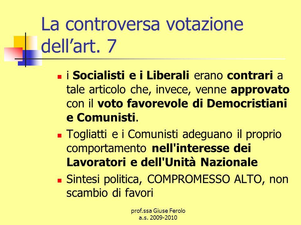 prof.ssa Giuse Ferolo a.s.2009-2010 La controversa votazione dellart.