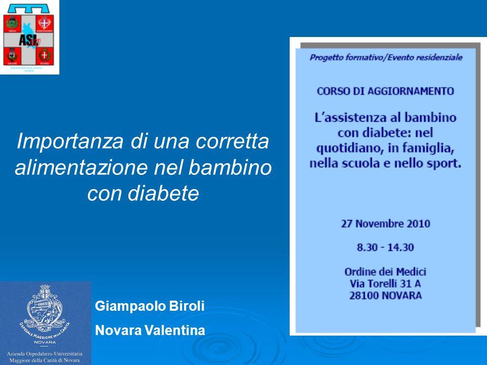 Giampaolo Biroli Novara Valentina Importanza di una corretta alimentazione nel bambino con diabete