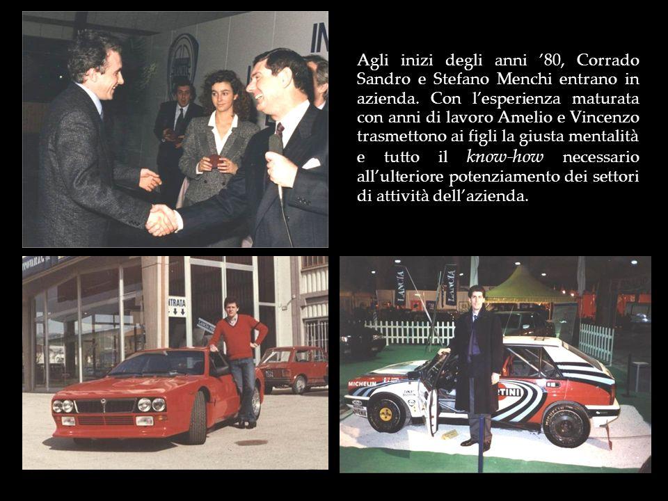 Agli inizi degli anni 80, Corrado Sandro e Stefano Menchi entrano in azienda. Con lesperienza maturata con anni di lavoro Amelio e Vincenzo trasmetton