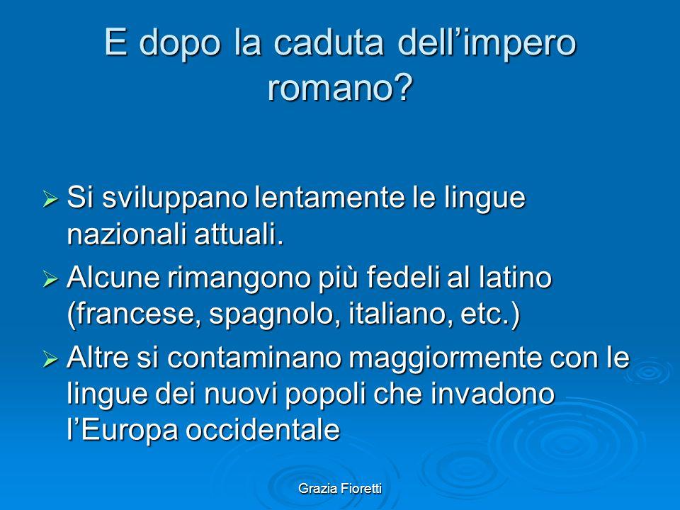 Grazia Fioretti Dove si parlava il latino?