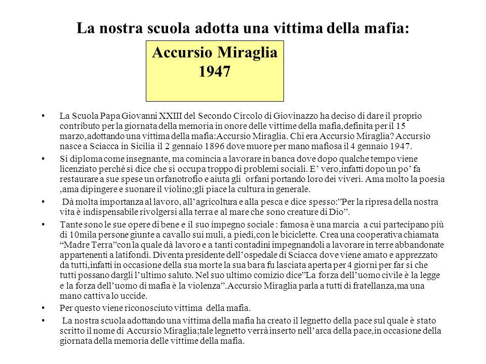La nostra scuola adotta una vittima della mafia: La Scuola Papa Giovanni XXIII del Secondo Circolo di Giovinazzo ha deciso di dare il proprio contribu