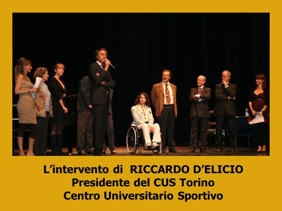 Lintervento di RICCARDO DELICIO Presidente del CUS Torino Centro Universitario Sportivo