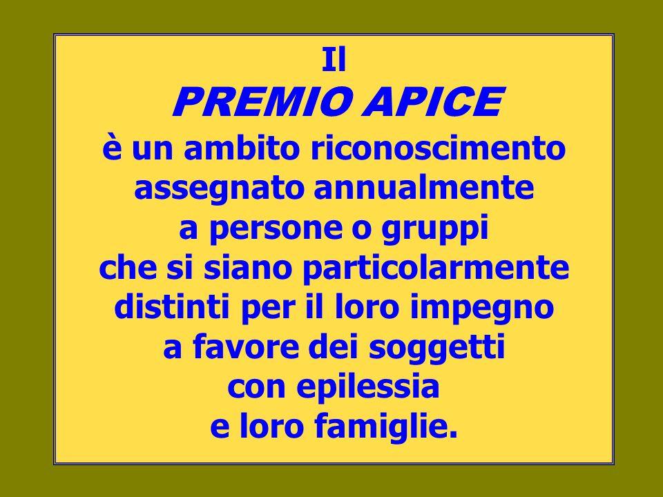 Il PREMIO APICE è un ambito riconoscimento assegnato annualmente a persone o gruppi che si siano particolarmente distinti per il loro impegno a favore
