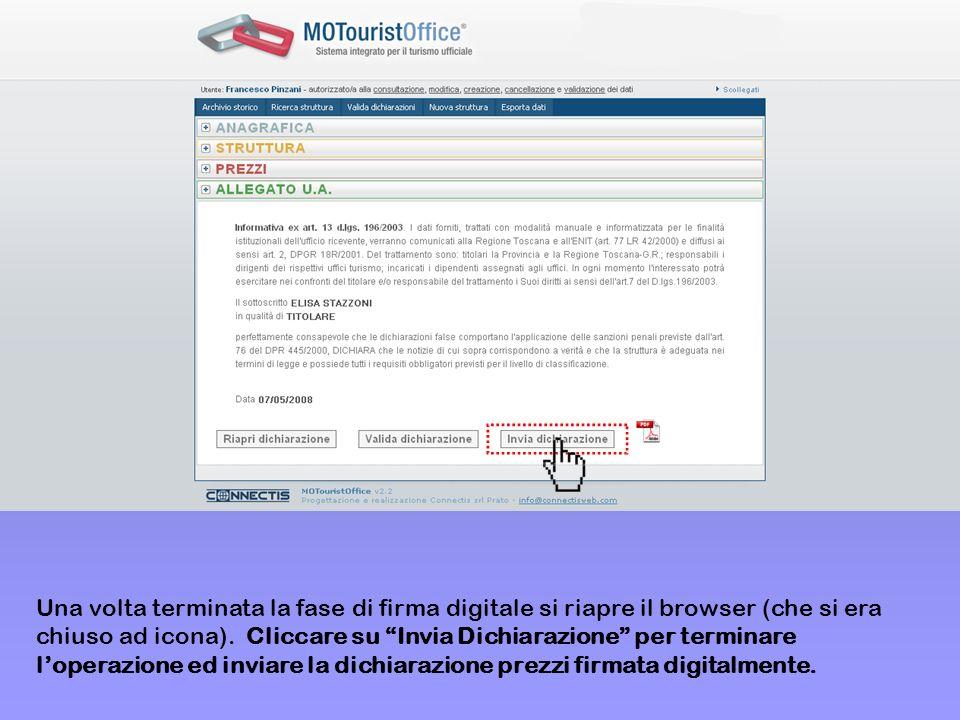 Una volta terminata la fase di firma digitale si riapre il browser (che si era chiuso ad icona). Cliccare su Invia Dichiarazione per terminare loperaz