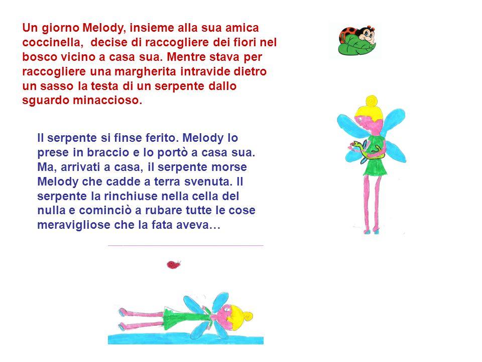 Un giorno Melody, insieme alla sua amica coccinella, decise di raccogliere dei fiori nel bosco vicino a casa sua. Mentre stava per raccogliere una mar