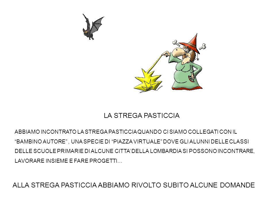 Scritto il : 29-10-2009 10:18 ( > un mese ) Oggetto : ci presentiamo ciao strega Pasticcia, siamo la classe 3A della scuola Maestri.