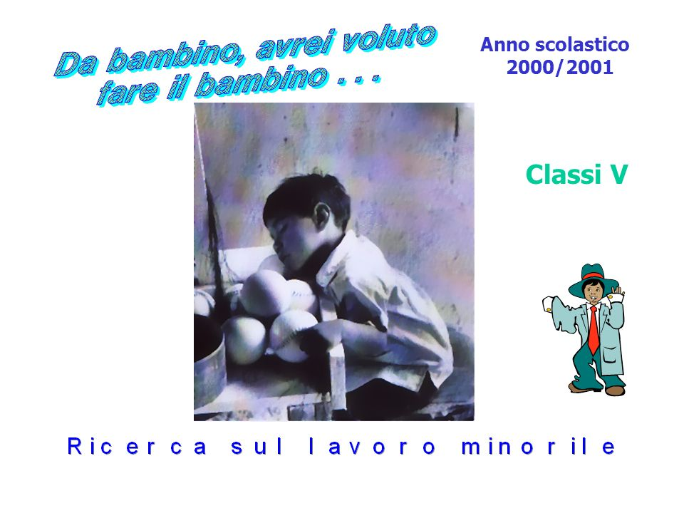 Anno scolastico 2000/2001 Classi V