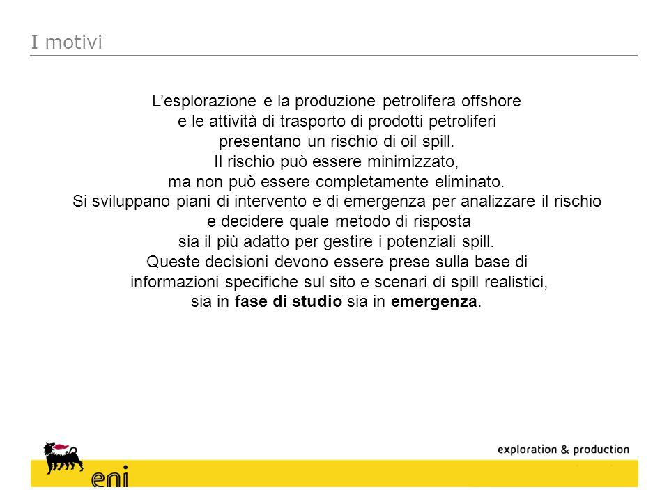 I motivi Lesplorazione e la produzione petrolifera offshore e le attività di trasporto di prodotti petroliferi presentano un rischio di oil spill. Il