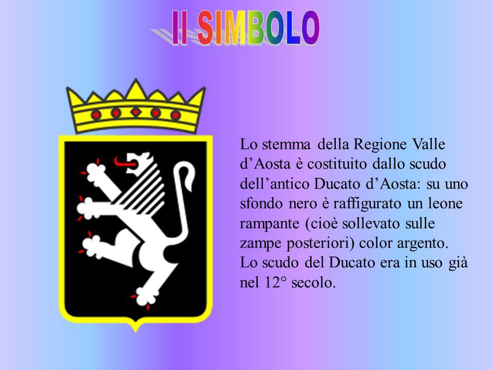 Lo stemma della Regione Valle dAosta è costituito dallo scudo dellantico Ducato dAosta: su uno sfondo nero è raffigurato un leone rampante (cioè solle