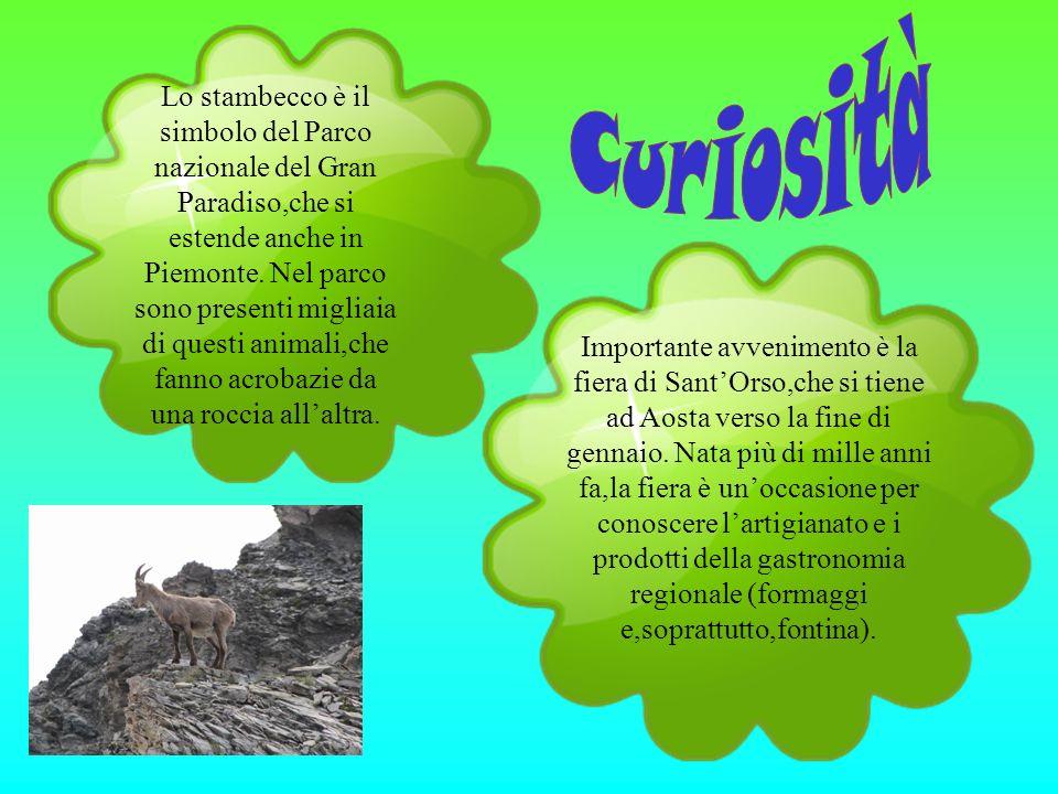 Lo stambecco è il simbolo del Parco nazionale del Gran Paradiso,che si estende anche in Piemonte. Nel parco sono presenti migliaia di questi animali,c