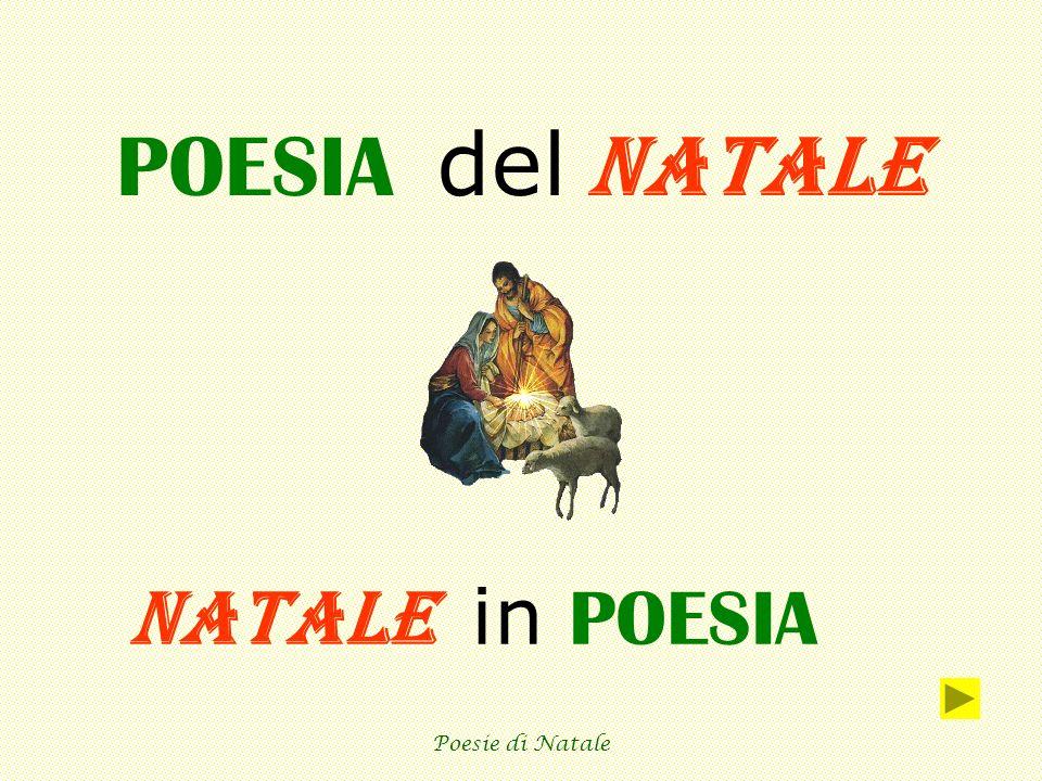 Poesie di Natale Leggi e Ascolta le poesie di autori famosi.