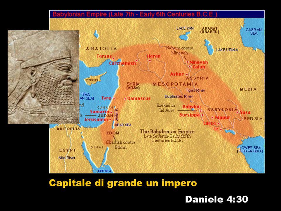 Daniele 4:30 Capitale di grande un impero