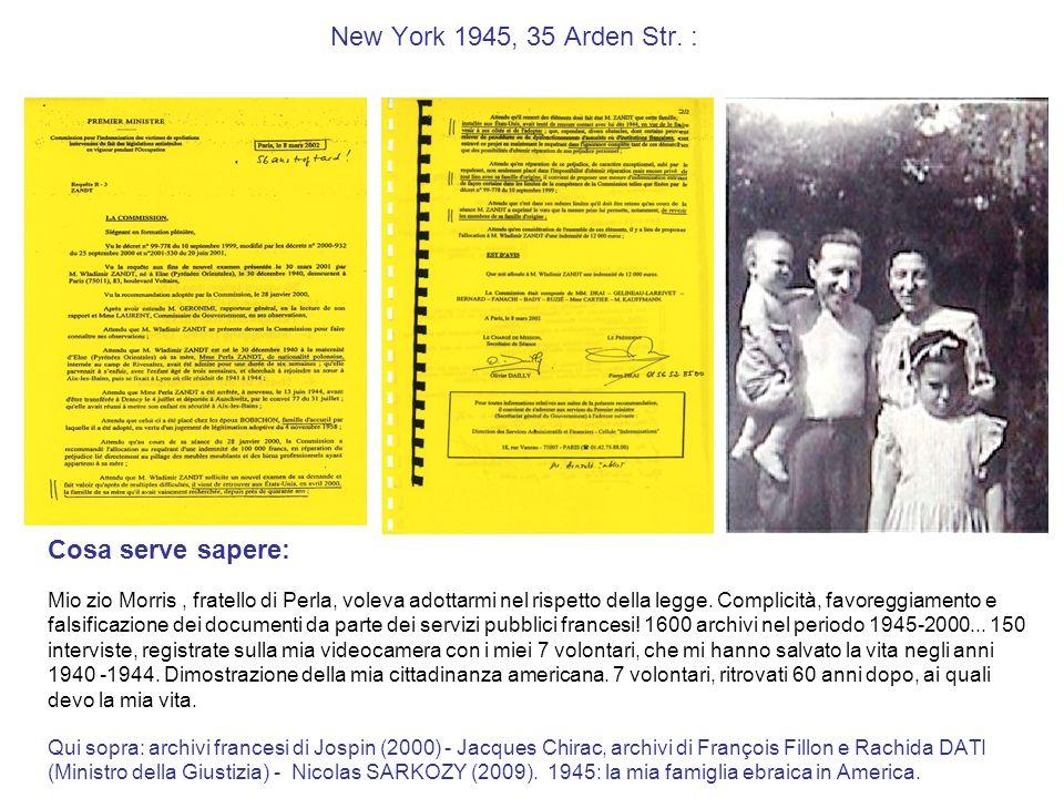 Francia, 1946 : Cosa serve sapere: La decisione della mia tutela francese era illegale: ho la mia famiglia da parte materna, ebrei in America.