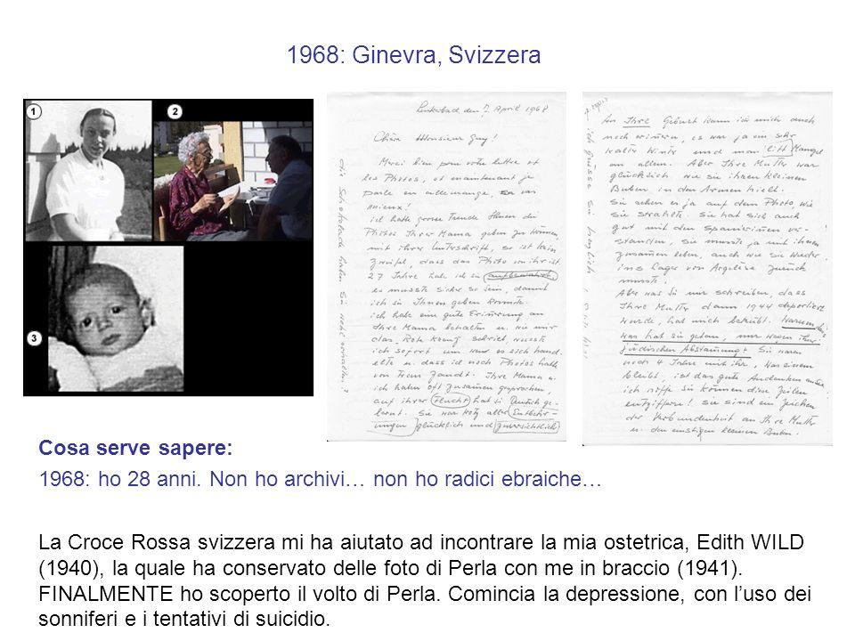 1999: Organizzazione O.S.E., Parigi, 15 luglio Cosa serve sapere: La Francia FINALMENTE mi ha restituito i miei archivi materni, rubati nel 1946.