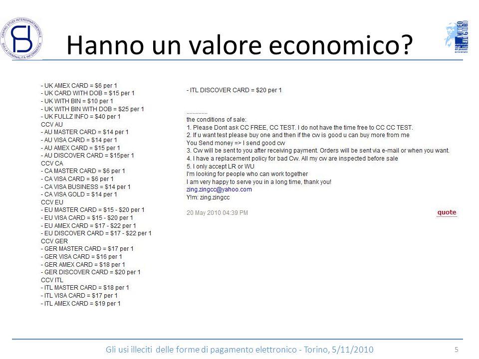 Hanno un valore economico? 5 Gli usi illeciti delle forme di pagamento elettronico - Torino, 5/11/2010