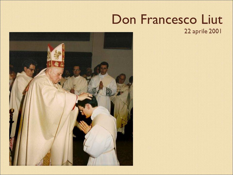 Don Francesco Liut 22 aprile 2001