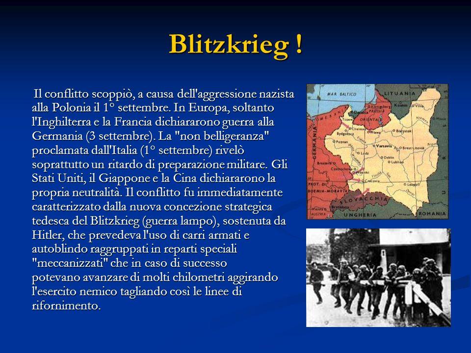 Linvasione della Polonia L attacco fu portato da due gruppi di armate, una nord comandata da Von Boch e l altra sud comandata da Von Rundstedt.