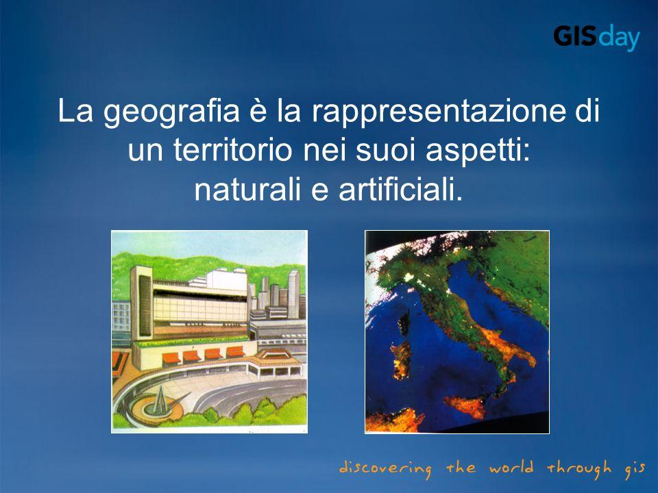 La geografia è la rappresentazione di un territorio nei suoi aspetti: naturali e artificiali.