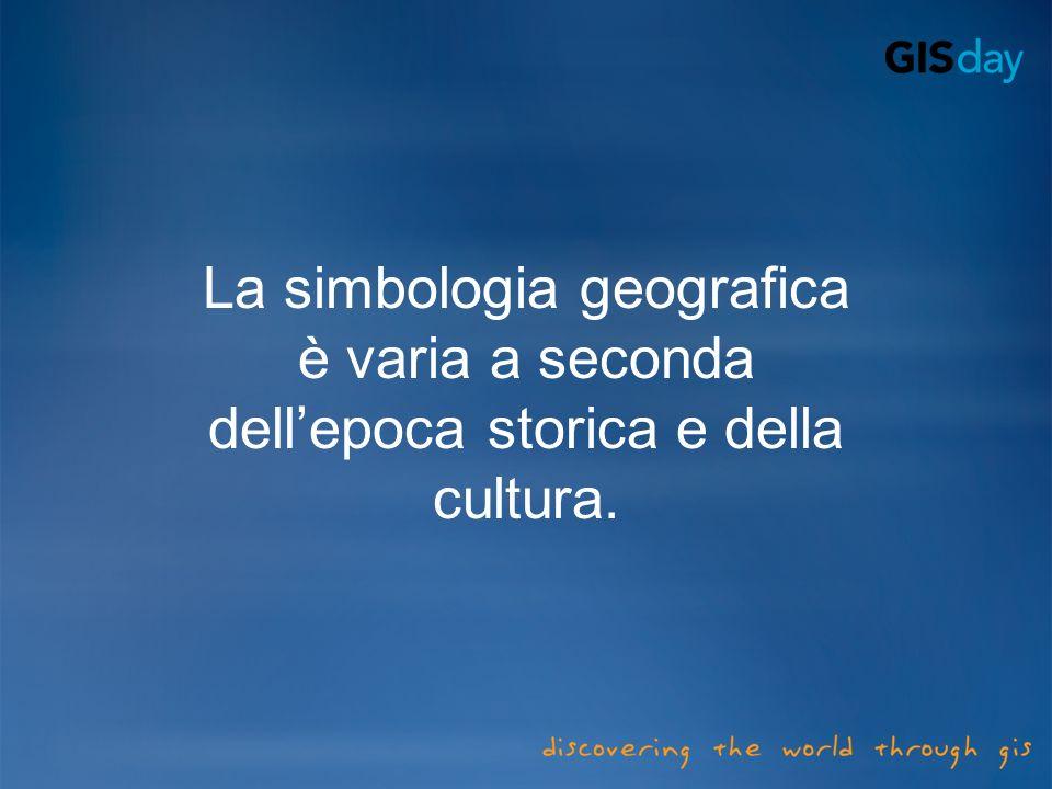 La simbologia geografica è varia a seconda dellepoca storica e della cultura.