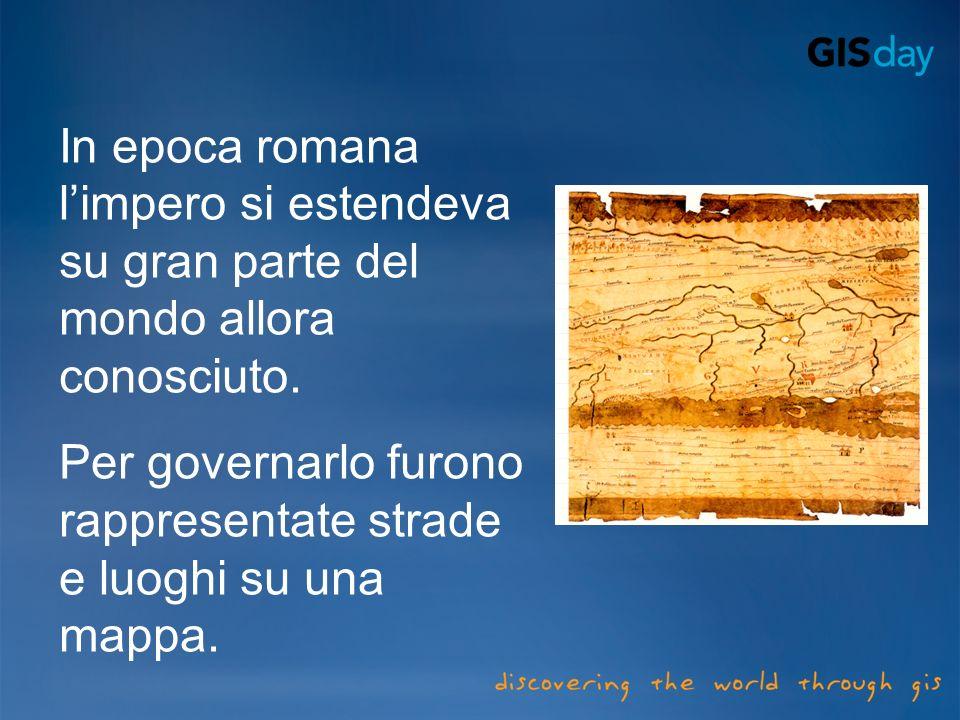 In epoca romana limpero si estendeva su gran parte del mondo allora conosciuto.