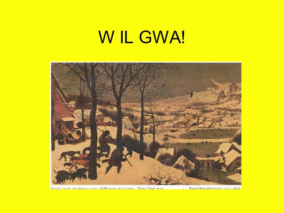W IL GWA!