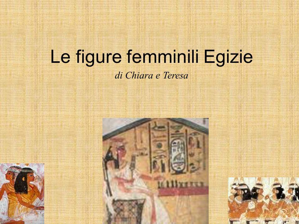 Le figure femminili Egizie di Chiara e Teresa