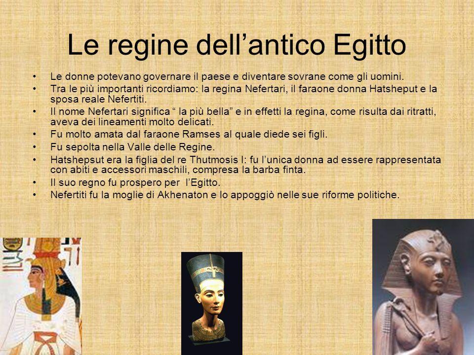 Le regine dellantico Egitto Le donne potevano governare il paese e diventare sovrane come gli uomini.