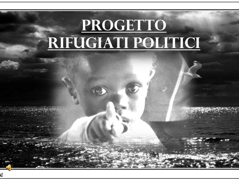 PROGETTO RIFUGIATI POLITICI
