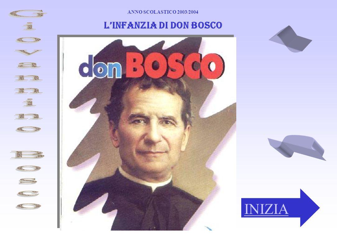 INIZIA Linfanzia di Don Bosco ANNO SCOLASTICO 2003/2004