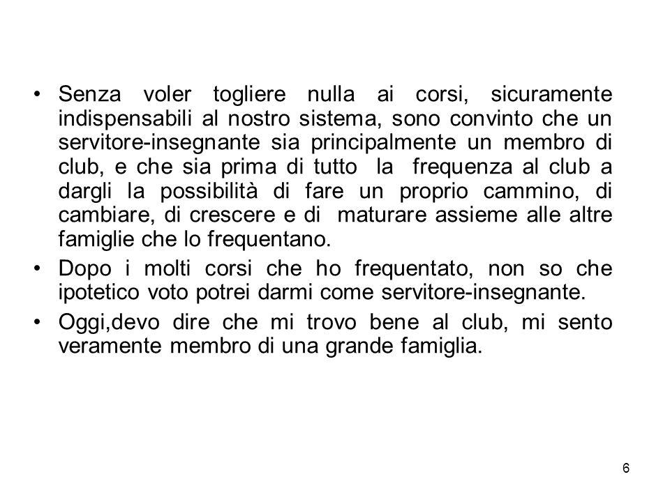 17 Ricerca sulla figura del Servitore – Insegnante nei club degli alcolisti in trattamento della Provincia di Trento Roberto Moser Servitore - Insegnante Dati relativi allanno 2004