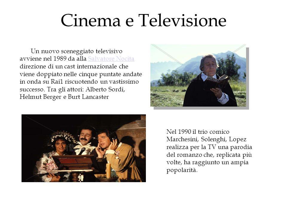 Cinema e Televisione Un nuovo sceneggiato televisivo avviene nel 1989 da alla Salvatore Nocita direzione di un cast internazionale che viene doppiato