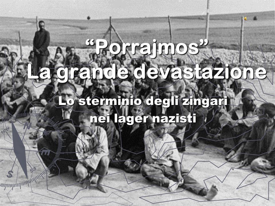 Porrajmos La grande devastazione Lo sterminio degli zingari nei lager nazisti