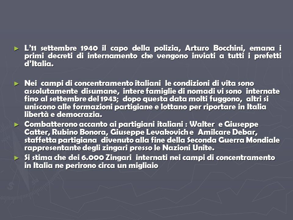 L11 settembre 1940 il capo della polizia, Arturo Bocchini, emana i primi decreti di internamento che vengono inviati a tutti i prefetti dItalia.
