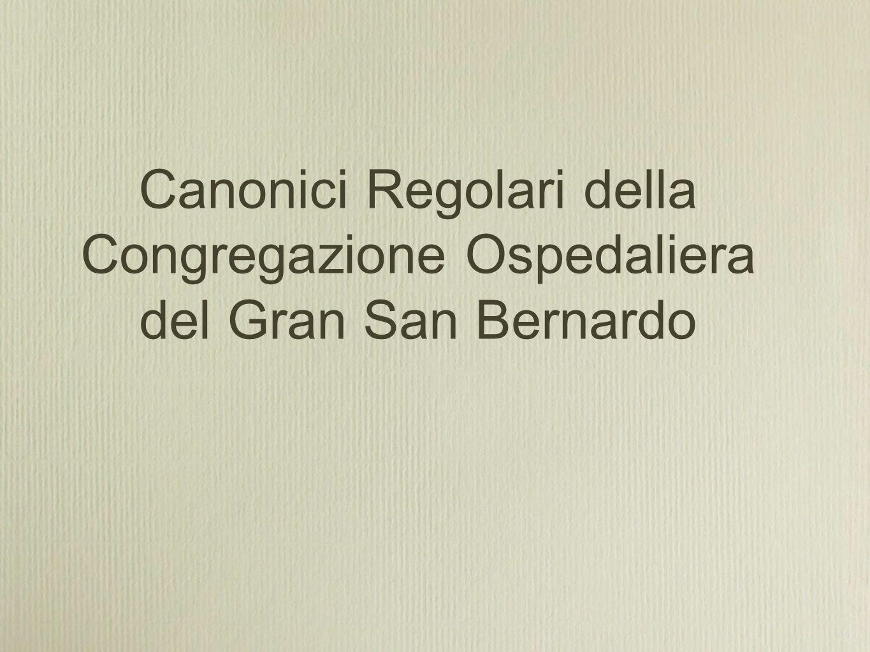 Canonici Regolari della Congregazione Ospedaliera del Gran San Bernardo