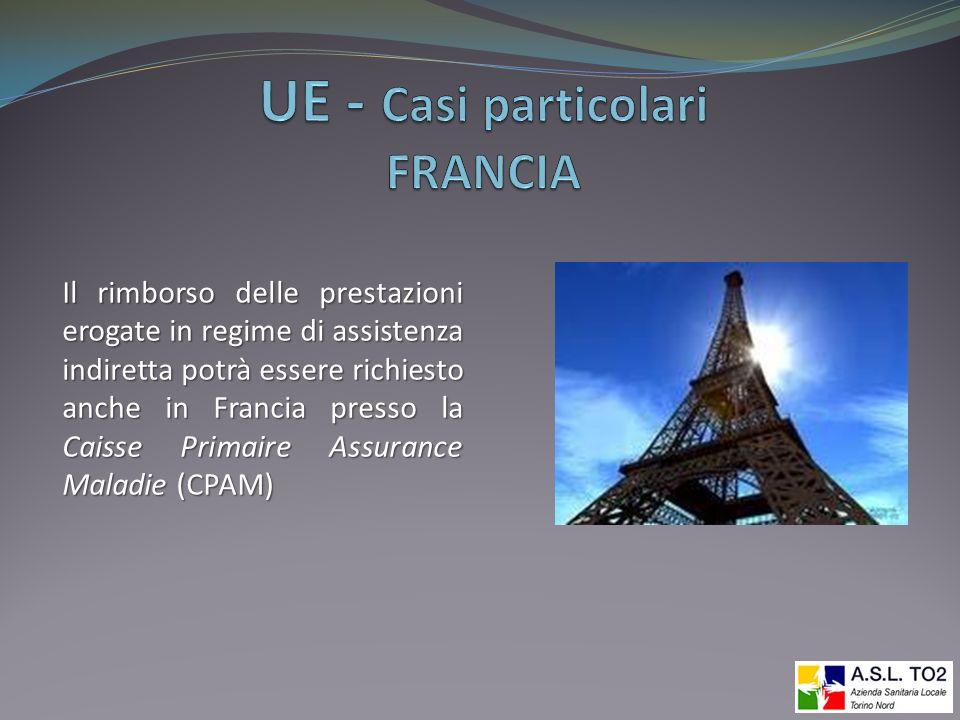 Il rimborso delle prestazioni erogate in regime di assistenza indiretta potrà essere richiesto anche in Francia presso la Caisse Primaire Assurance Ma