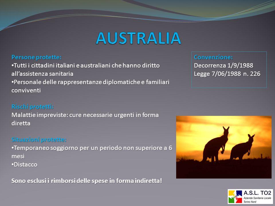 Persone protette: Tutti i cittadini italiani e australiani che hanno diritto allassistenza sanitaria Tutti i cittadini italiani e australiani che hann