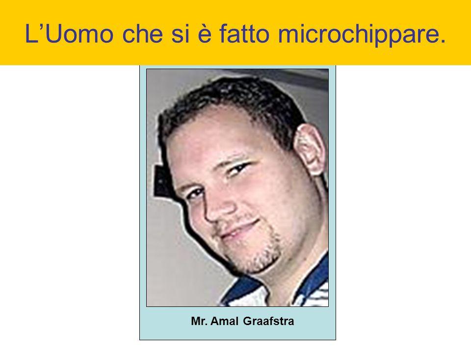 Mr. Amal Graafstra LUomo che si è fatto microchippare.