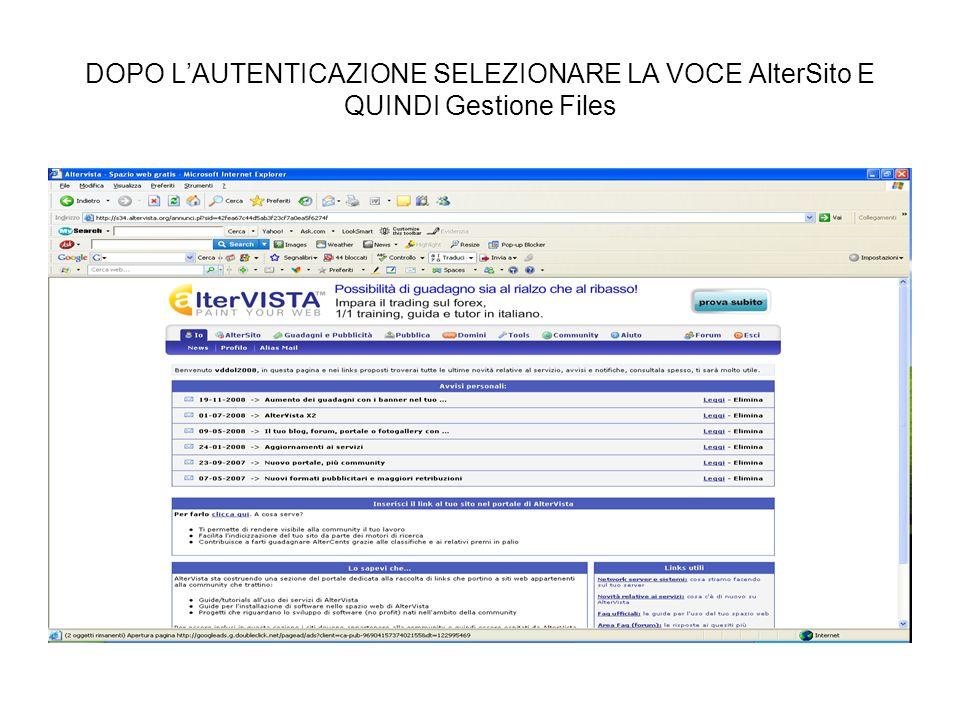 DOPO LAUTENTICAZIONE SELEZIONARE LA VOCE AlterSito E QUINDI Gestione Files