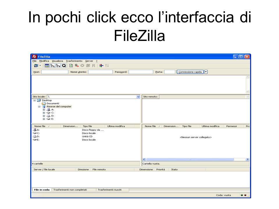 In pochi click ecco linterfaccia di FileZilla