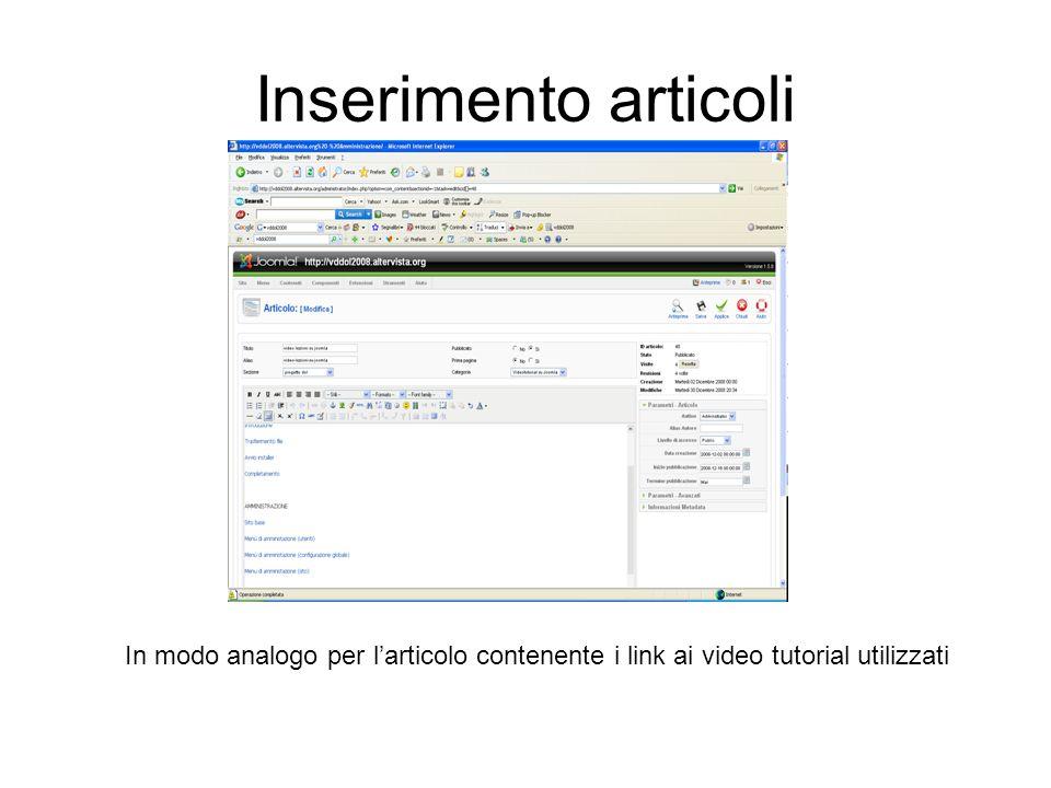 Inserimento articoli In modo analogo per larticolo contenente i link ai video tutorial utilizzati