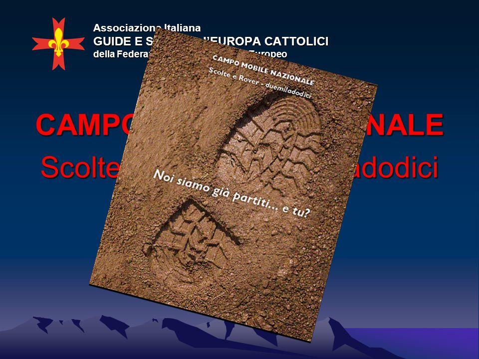 Campo Nazionale 2012Branca Rover e Branca Scolte PREMESSE Lultimo campo nazionale rover si è svolto nel 1992 sul Gran Sasso (Abruzzo) ed ancora prima le due branche avevano svolto un campo nazionale sui monti Sibillini (Marche) nellormai lontano 1987.