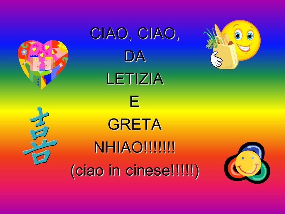 CIAO, CIAO, DALETIZIAEGRETANHIAO!!!!!!! (ciao in cinese!!!!!)